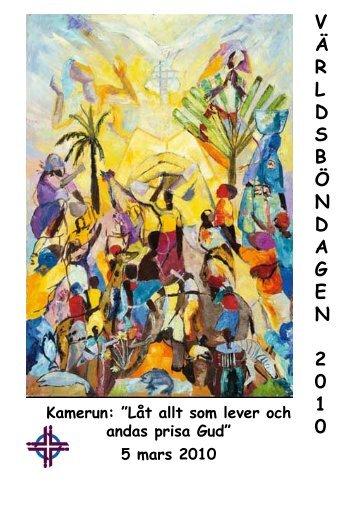 V Ä R L D S B Ö N D A G E N 2 0 1 0 - Sveriges Ekumeniska kvinnoråd