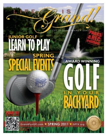 Spring 2011 - The City of Grand Prairie Parks and Recreation ...
