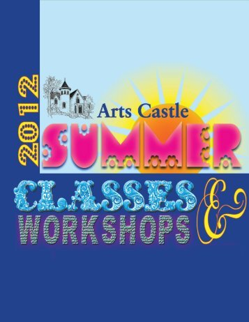 summer classes! - The Arts Castle