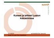 Koneet ja laitteet Luston kokoelmissa - Suomen museoliitto