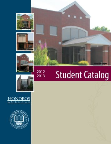 2012-2013 student catalog - Hondros College