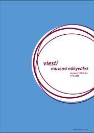 Viesti museo näkyväksi! - Suomen museoliitto