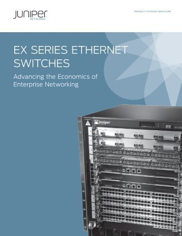 Juniper EX Series Ethernet Switches - Adtech Global