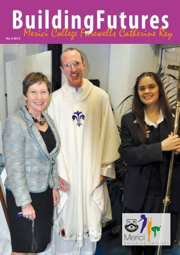 Vol 4 2012 Merici College Farewells Catherine Rey