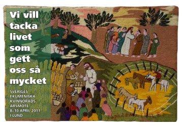 Vi vill tacka livet som gett oss så mycket - Sveriges Ekumeniska ...