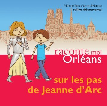 Orléans - Villes et Pays d'art et d'histoire