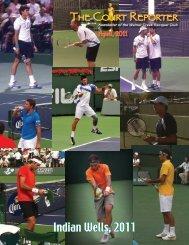 Indian Wells, 2011 - Walnut Creek Racquet Club