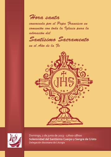 Domingo, 2 de junio de 2013 - 17h00-18h00 Solemnidad del ...