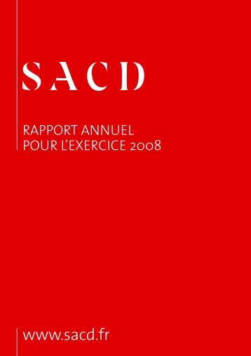 le rapport annuel 2008 (1.6 Mo) - SACD