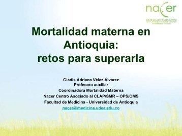 Mortalidad materna en Antioquia - Nacer, Salud Sexual y ...