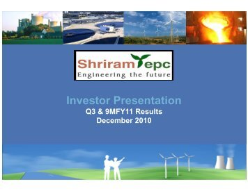 Investor Presentation - Shriram EPC