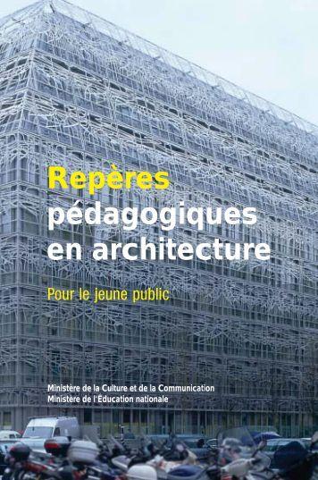 Les repéres pédagogiques en architecture - Ministère de la Culture ...
