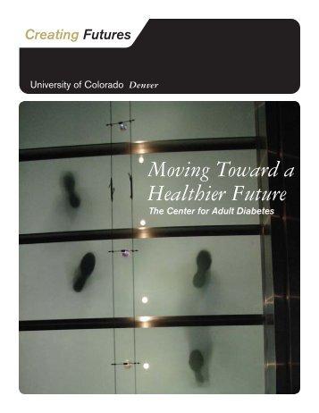 Moving Toward a Healthier Future - University of Colorado Foundation