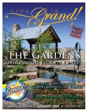 Life is Grand - Real - The City of Grand Prairie Parks and Recreation ...