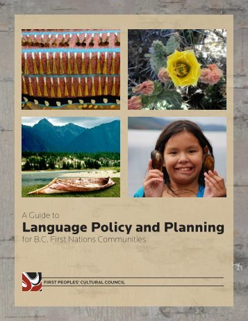 A Guide to Language Policy and Planning for B.C. ... - First Peoples