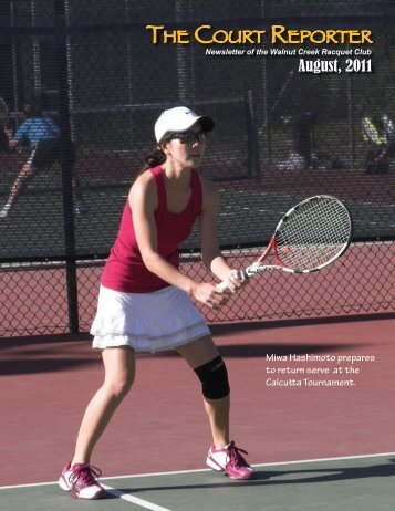 THE COURT REPORTER - Walnut Creek Racquet Club