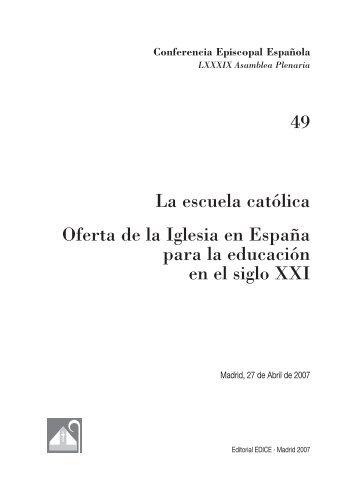 La escuela católica. Oferta de la Iglesia en España para la ...