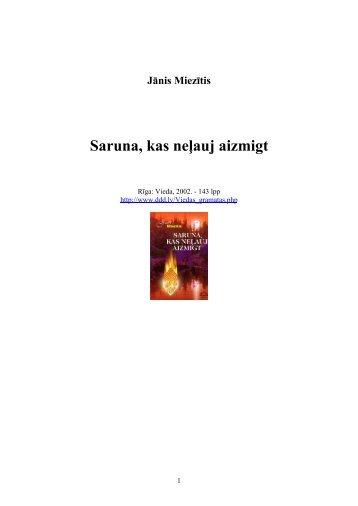 Jānis Miezītis Saruna, kas neļauj aizmigt
