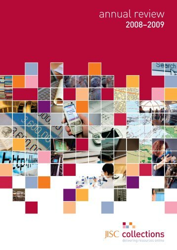 Download the JISC Collections Annual Review 2008 - 2009