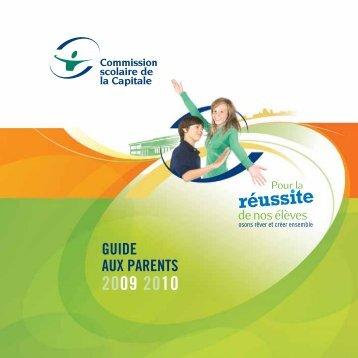 GUIDE AUX PARENTS - Commission scolaire de la Capitale