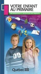 Votre enfant au primaire (PDF) - Réussite éducative