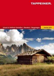 Urlaub in Südtirol: Genießen • Wandern • Bergsteigen Herbst 2011
