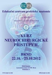 KURZ NEUROCHIRURGICKÉ PŘÍSTUPY II. - ECPA-CZ o.p.s.