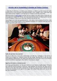 Hvorfor det er fordelaktig å Gamble på Online Casinos