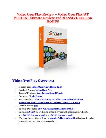 VIDEO OVERPLAY Detail Review and VIDEO OVERPLAY $22,700 Bonus