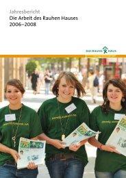 Jahresbericht 2006 - 2008 - Das Rauhe Haus