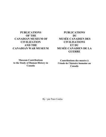 publications of the canadian museum of civilization and the ...