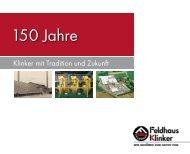 150 Jahre - Feldhaus Klinker Vertriebs-GmbH