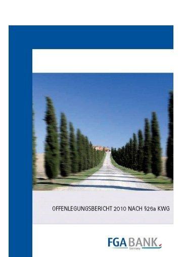 Entwurf Offenlegung_2010_1.6 - FGA Bank Germany GmbH