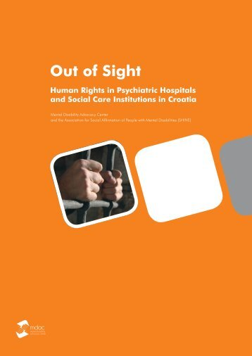 Out of Sight - Mental Disability Advocacy Center