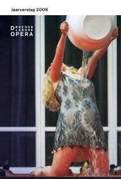 Jaarverslag 2006 - De Nederlandse Opera