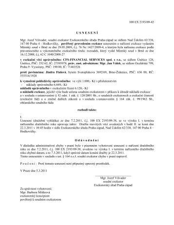 100 EX 2193/09-42 USNESENÍ Mgr. Jozef Višvader, soudní ...