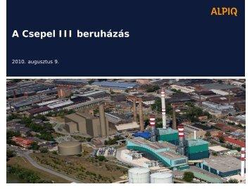 A Csepel III beruházás PDF - Alpiq Csepeli Erőmű Kft.