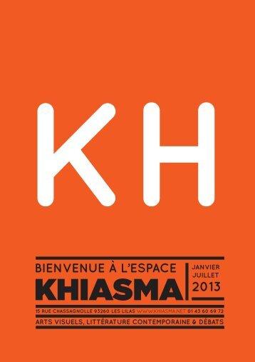 je télécharge le programme - Khiasma