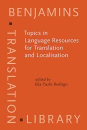 Benjamin_s+Translation+Library+-+Topics+in+Language+Resources+for+Translation+and+Localisation