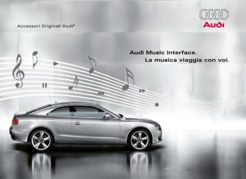 Audi Music Interface. La musica viaggia con voi.
