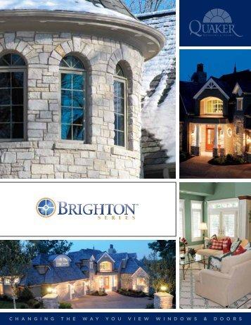 Brighton Windows Brochure - Quaker Windows and Doors