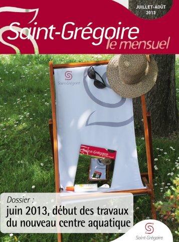 Saint-Grégoire, le Mensuel Juillet aout 2013