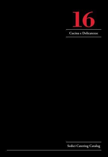 Cucina e Delicatezze Sedici Catering Catalog - im Sedici
