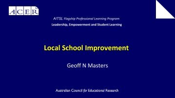 Geoff Masters: Local school improvement - Learning Centre