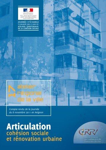 Articulation cohésion sociale - rénovation urbaine - CRPV-PACA