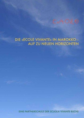 die «ecole vivante» in marokko – auf zu neuen ... - Scuola Vivante