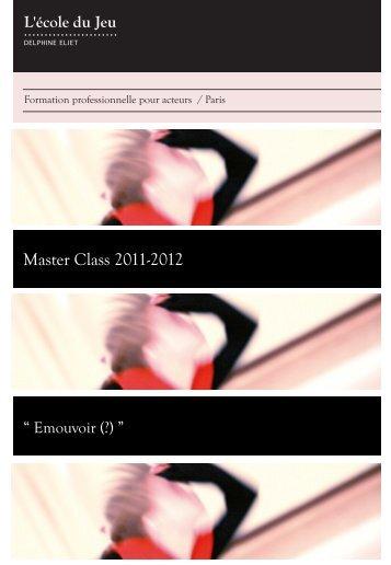 Master Class 2011-2012 - Ecole du jeu