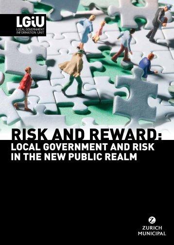 Risk and reward - local government and risk in the new ... - LGiU