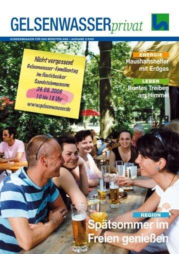 Kundenmagazin privat, Ausgabe 2/2006 (PDF, 2 ... - Gelsenwasser AG