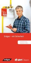 Hausschau - Erdgas mit Sicherheit (PDF) - E.ON Bayern